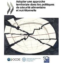 Adopter une approche territoriale dans les politiques de sécurité alimentaire et nutritionnelle