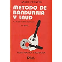 Método de Bandurria y Laúd por Música y Cifra Acompasada, 1er Nivel: Parte Práct