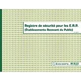 Exacompta Registre de sécurité pour Etablissements Recevant du Public