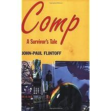 Comp: A Survivor's Tale
