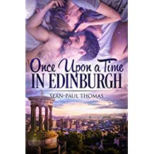 Once Upon a Time in Edinburgh: A Time Travel Adult Romance