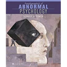 Fundamentals of Abnormal Psychology by Ronald J. Comer (2004-04-23)