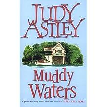 Muddy Waters by Judy Astley (1997-04-07)