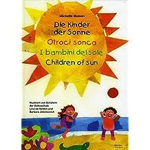 Die Kinder der Sonne, m. DVD. Otroci sonca. I bambini del sole; Children of sun, m. DVD
