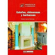 Estufas, chimeneas y barbacoas (Monografía de la construcción)