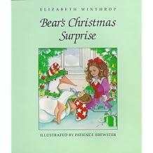 Bear's Christmas Surprise by Elizabeth Winthrop (1991-09-02)
