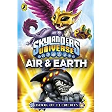 [(Skylanders Book of Elements: Air and Earth)] [ Puffin Books ] [June, 2014]