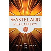 Wasteland (The Afterlife Series Book 4)