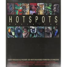 Hotspots Revisited: Earth's Biologically Richest and Most Endangered Terrestrial Ecoregions by Russell A. Mittermeier (2005-07-01)