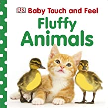 Fluffy Animals (Baby Touch and Feel (DK Publishing)) by Sirett, Dawn (September 3, 2012) Board book