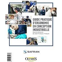 Guide pratique d'ergonomie en conception industrielle