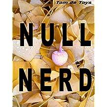 Null Nerd: Natürliche Nondualität