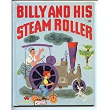 Billy & His Steam Roller