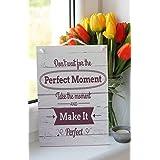 Warte nicht auf den perfekten Moment, nimm den Moment und mache ihn perfekt Inspirierende Zitat Tafel, wanddekoration – Wohndekor, Wandtafel, hängendes Holzschild