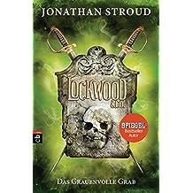Lockwood & Co. - Das Grauenvolle Grab (Die Lockwood & Co.-Reihe, Band 5)