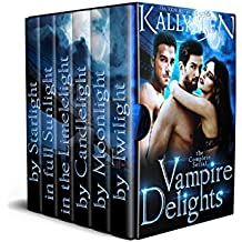 Vampire Delights - The Complete Serial (The Compulsion Cycle Book 3)
