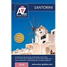 A to Z guide to Santorini 2018: including FREE Travel Club membership