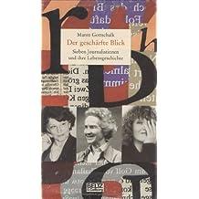 Der geschärfte Blick (Beltz & Gelberg - Biographie)