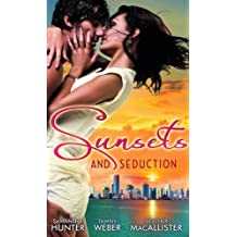 Sunsets & Seduction: Mine Until Morning / Just for the Night / Kept in the Dark (Mills & Boon Special Releases) by Samantha Hunter (2012-07-01)
