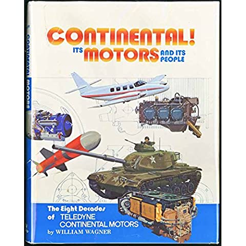Continental!: Its Motors and its People