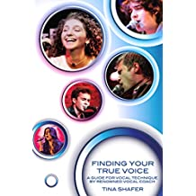Finding Your True Voice: A Journey to Your Unique Vocal Sound (English Edition)