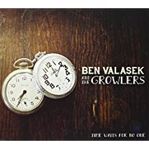 Time Waits for No One by Ben Valasek & The Growlers (2013-05-01)