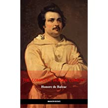 Honoré de Balzac: The Complete 'Human Comedy' Cycle (100+ Works) (Manor Books) (The Greatest Writers of All Time) (English Edition)