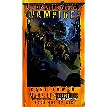Predator and Prey: Vampire (Vampire: The Masquerade Predator & Prey) by Carl Bowen (2000-10-06)