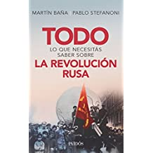 Todo lo que necesitás saber sobre la Revolución Rusa