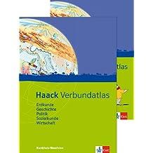 Haack Verbundatlas / Ausgabe für Nordrhein-Westfalen: Erdkunde, Geschichte, Politik, Sozialkunde, Wirtschaft. Mit Arbeitsheft Kartenlesen mit Atlasführerschein