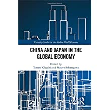 China and Japan in the Global Economy (Routledge Studies in the Modern World Economy)