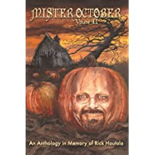Mister October, Volume II - An Anthology in Memory of Rick Hautala (English Edition)