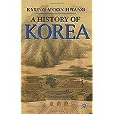 A History of Korea (Palgrave Essential Histories)