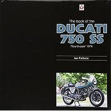 Book of Ducati 750SS: 'Round Case' 1974
