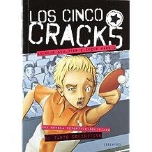 El tanto definitivo (Los cinco Crack)