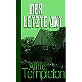 Der letzte Akt (German Edition)