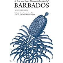 True & Exact History of the Island of Barbados
