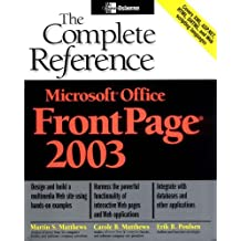 Microsoft Office FrontPage 2003: The Complete Reference (Osborne Complete Reference Series) by Martin Matthews (2003-10-16)