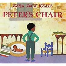 Peter's Chair by Ezra Jack Keats (2006-09-21)