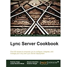 Lync Server Cookbook by Fabrizio Volpe (2014-12-14)