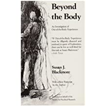 Beyond the Body: An Investigation of out-of-the-Body Experiences