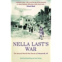 Nella Last's War: The Second World War Diaries of 'Housewife, 49' (The Diaries of Nella Last)