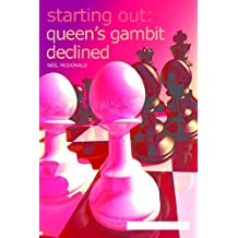 Starting Out: Queen's Gambit Declined (English Edition)