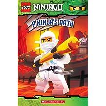A Ninja's Path (LEGO Ninjago: Reader) (LEGO Ninjago Reader)