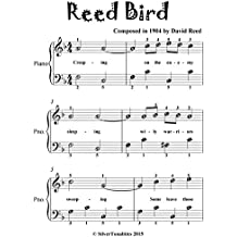 Reed Bird Easiest Piano Sheet Music for Beginner Pianists  (English Edition)