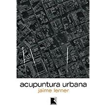 Acupuntura urbana (Portuguese Edition)