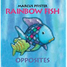 Rainbow Fish Opposites (Rainbow Fish (North-South Books))