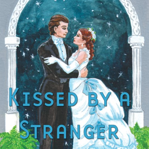 Kissed by a Stranger (Dramatized)  Audiolibri