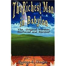 [(Richest Man in Babylon )] [Author: George S Clason] [Feb-2007]
