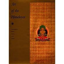 Art of the Himalayas: Treasures from Nepal and Tibet by Pratapaditya Pal (1992-01-15)